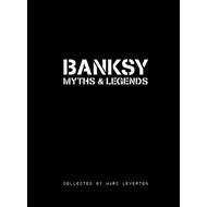 Banksy Myths & Legends (BOK)