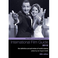 International Film Guide 2012 - The Definitive  Annual Revie (BOK)