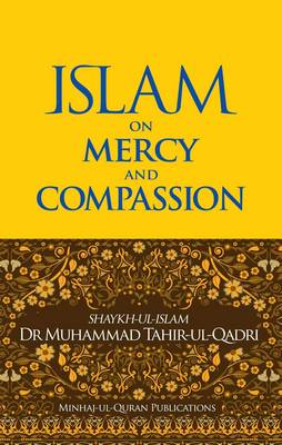 Islam on Mercy and Compassion (BOK)