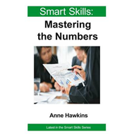 Smart Skills: Mastering the Numbers (BOK)