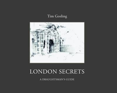 London Secrets: A Draughtman's Guide (BOK)