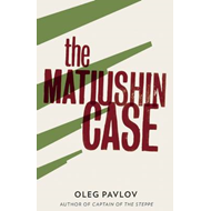 The Matiushin Case (BOK)