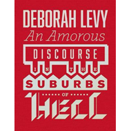 Produktbilde for Amorous Discourse In The Suburbs Of Hell (BOK)