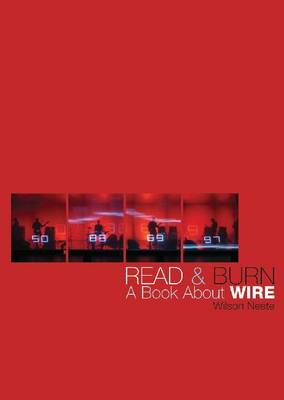 Read and Burn: A Book About Wire (BOK)