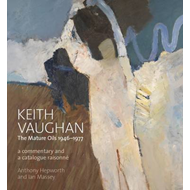Keith Vaughan: The Mature Oils 1946-1977 (BOK)