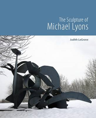 The Sculpture of Michael Lyons (BOK)