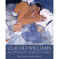 Claudia Williams: An Intimate Acquaintance (BOK)