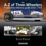 The A-Z of Three-wheelers: A Definitive Reference Guide Since 1769 (BOK)
