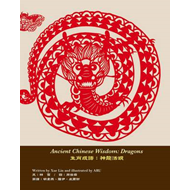 Ancient Chinese Wisdom:Dragons (BOK)