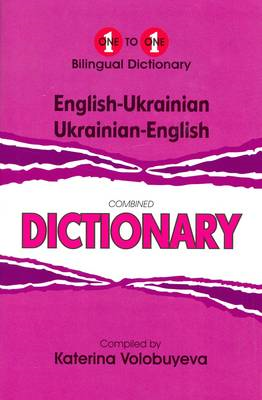 English-Ukrainian & Ukrainian-English One-to-one Dictionary: Script & Roman (BOK)