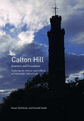 Calton Hill: Journeys and Evocations (BOK)