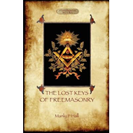 Lost Keys of Freemasonry - Original Text with Additional 192 (BOK)