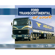Ford Transcontinental at Work (BOK)