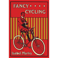 Fancy Cycling, 1901 (BOK)