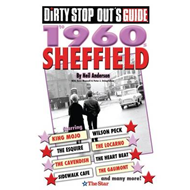 Dirty Stop Out's Guide to 1960s Sheffield (BOK)