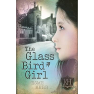 The Glass Bird Girl (BOK)