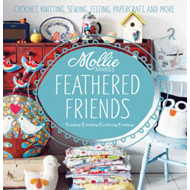Mollie Makes Feathered Friends (BOK)