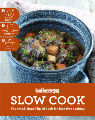 Slow Cook: The Stand-alone Flip It! Book for Fuss-free Cooking (BOK)