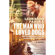 Man Who Loved Dogs (BOK)