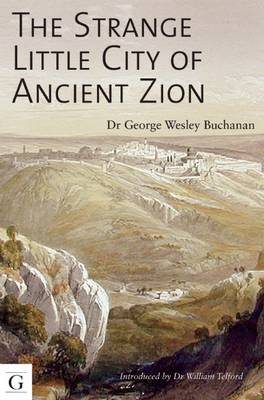 Strange Little City of Ancient Zion (BOK)