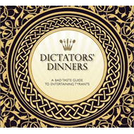Dictators' Dinners (BOK)