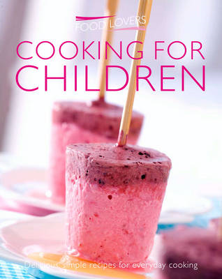 Cooking for Children (BOK)
