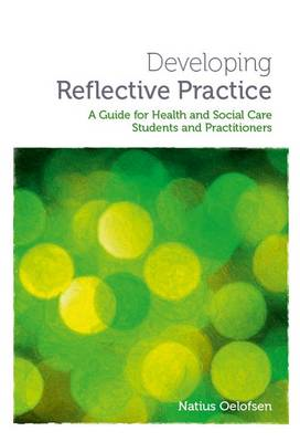 Developing Reflective Practice (BOK)