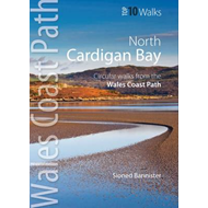 Cardigan Bay North: Circular Walks from the Wales Coast Path (BOK)