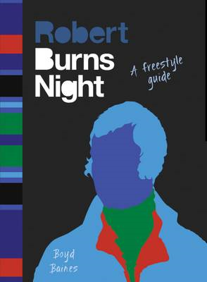 Burns Night: A Freestyle Guide (BOK)
