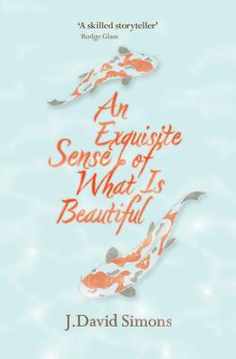 An Exquisite Sense of What is Beautiful (BOK)