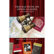Travels With My Opera Glasses (BOK)