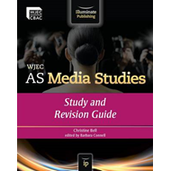 WJEC AS Media Studies: Study and Revision Guide (BOK)