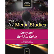 WJEC A2 Media Studies: Study and Revision Guide (BOK)