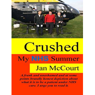 Crushed: My NHS Summer (BOK)