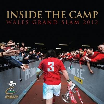Inside the Camp: Wales Grand Slam 2012 (BOK)