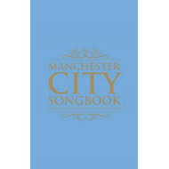 The Manchester City Songbook (BOK)