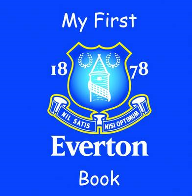 My First Everton Book (BOK)