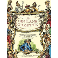 The Gin Lane Gazette (BOK)