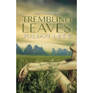 The House of Trembling Leaves (BOK)