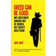 Greed Can be Good: Why Investment Banking May be Broken, But Doesn't Need Fixing (BOK)