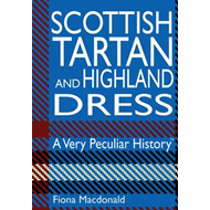 Scottish Tartan and Highland Dress (BOK)