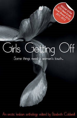 Girls Getting Off: A Lesbian Anthology (BOK)