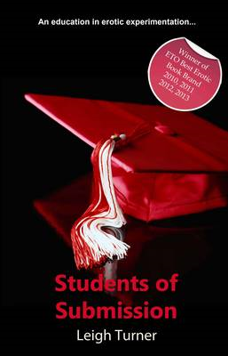 Students of Submission: An Erotic Novel (BOK)