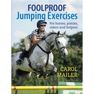 Foolproof Jumping Exercises: For Horses, Ponies, Riders and Helpers (BOK)