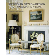 Georgian Style and Design for Contemporary Living (BOK)