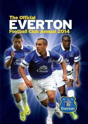 Official Everton FC Annual: 2014 (BOK)