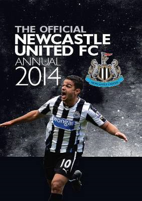 Official Newcastle United FC Annual: 2014 (BOK)