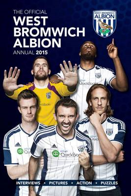 Official West Bromwich Albion FC 2015 Annual (BOK)