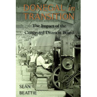 Donegal in Transition: The Congested Districts Board, 1891-1923 (BOK)