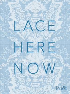 Lace: Here: Now (BOK)